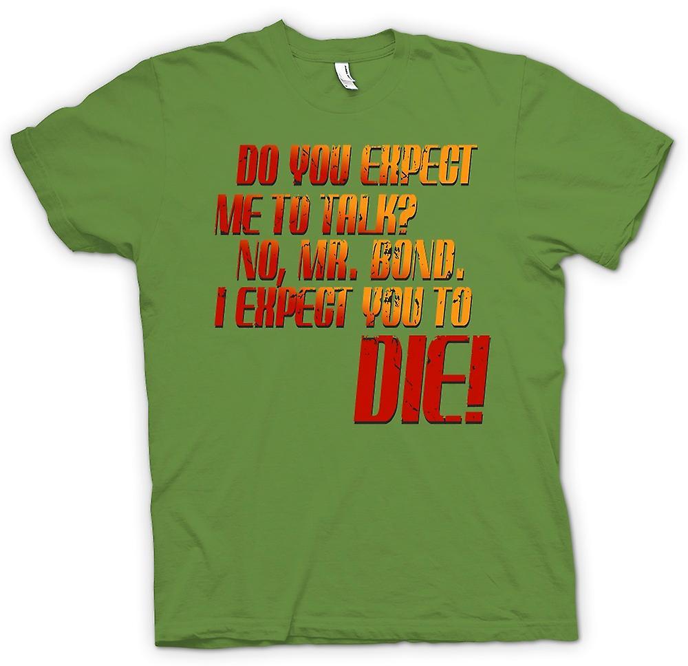 Heren T-shirt - verwacht u mij om te praten? -Quote