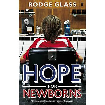 Nadzieja dla noworodków (Main) przez Rodge szkło - 9780571238224 książki