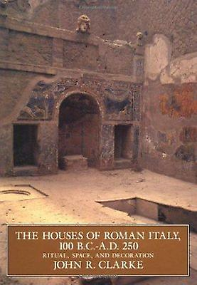 The Houses of Rohomme  - 100 BC-AD 250 - Ritual - Space and Decorat