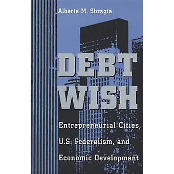 U.S.Federalism souhait - villes entrepreneuriales - dette et économique Devel