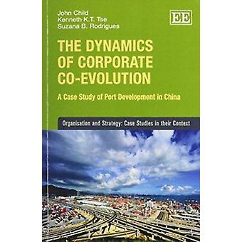 The Dynamics of Corporate Co-Evolution - A Case Study of Port Developm