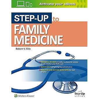 Step-Up to Family Medicine by Robert Ellis - 9781469864211 Book