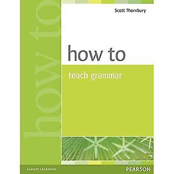 How to Teach Grammar (How To)