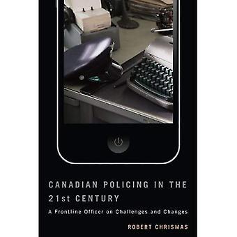 Services de police canadiens au XXIe siècle: un agent de Frontline sur les défis et changements