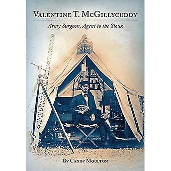 Valentine T. McGillycuddy: Armékirurg, Agent till Sioux