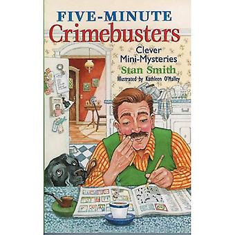 Five-minute Crime Busters: Clever Mini-mysteries