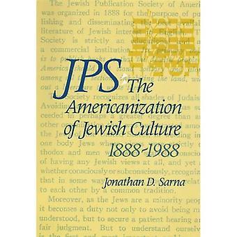 JPS The Americanization of Jewish Culture (Philip and Muriel Berman Edition)