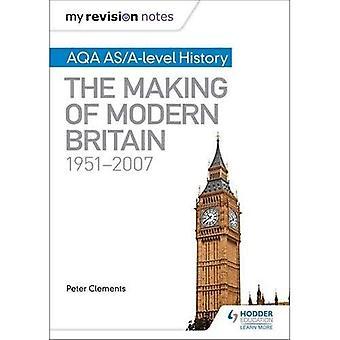 Moje notatki zmiana: AQA AS/A-level historia: proces powstawania nowoczesnych Brytanii, 1951-2007