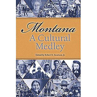 Montana, a Cultural Medley: Stories of Our Ethnic Diversity