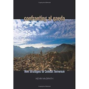 Confronting Al-Qaeda: U.S. Military and Political Strategies for the War on Terror