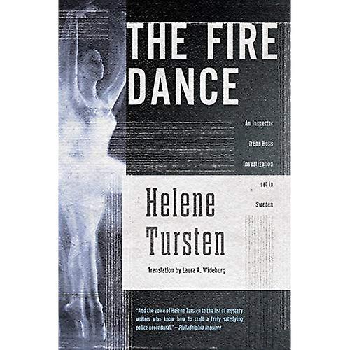 Fire Dance, The (Inspector Irene Huss Investigation)