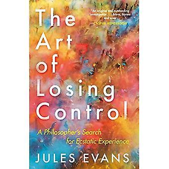 L'arte di perdere il controllo: ricerca di un filosofo per esperienza estatica