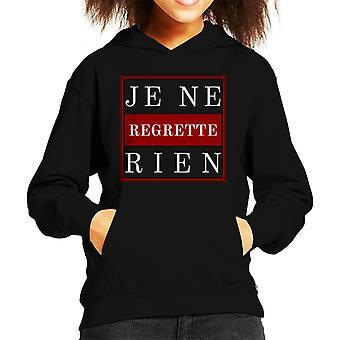 French Slogan Je Ne Regrette Rien Kid's Hooded Sweatshirt