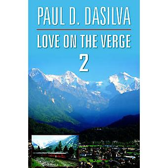 Liebe am Rande von Dasilva & Paul D. 2