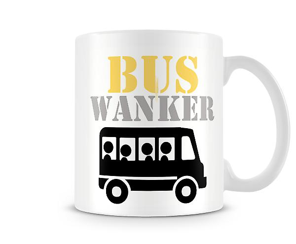 Decorative Writing Bus Wanker Printed Text Mug
