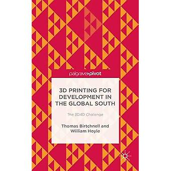 3D Printing for Development in the Global South by Birtchnell & Thomas