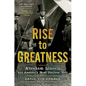 RISE TO GREATNESS by VON DREHLE & DAVID