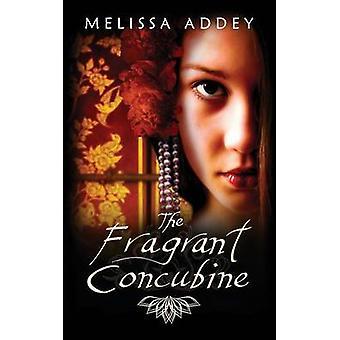 De geurige Concubine door Addey & Melissa