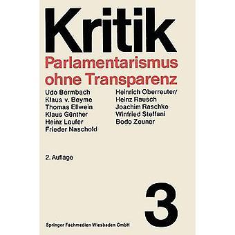Parlamentarismus Ohne Transparenz von Steffani & Prof. Dr. Winfried