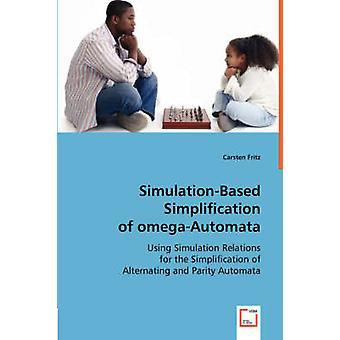 SimulationBased forenkling af omegaAutomata af Fritz & Carsten