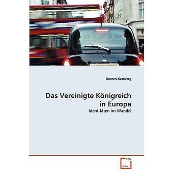 Das Vereinigte Knigreich in Europa by Katzberg & Doreen