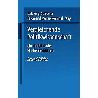 Vergleichende Politikwissenschaft Ein Einfuhrendes Studienhandbuch by BergSchlosser & Dirk