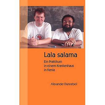 Lala Salama von Dnnebeil & Alexander