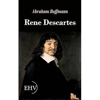 Rene Descartes by Hoffmann & Abraham
