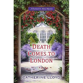 Death Comes to London by Catherine Lloyd - 9780758287359 Book