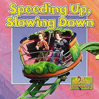 Speeding Up and Slowing Down by Paula Smith - Natalie Hyde - 97807787