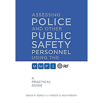 Assessing Police and Other Public Safety Personnel Using the MMPI-2-R
