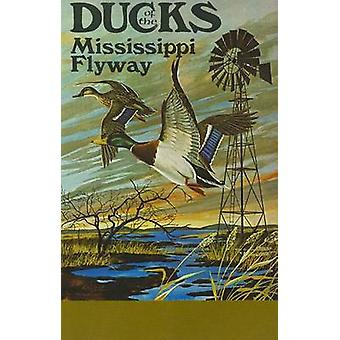 Ducks of the Mississippi Flyway by John G McKane - 9780878390038 Book