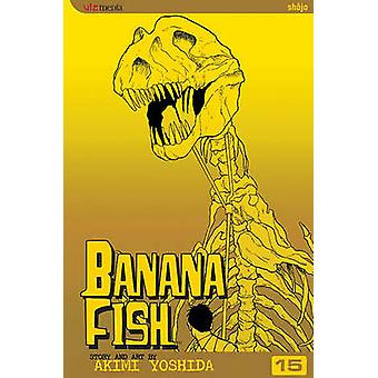 Banana Fish - Volume 15 by Akimi Yoshida - Akimi Yoshida - 9781421505