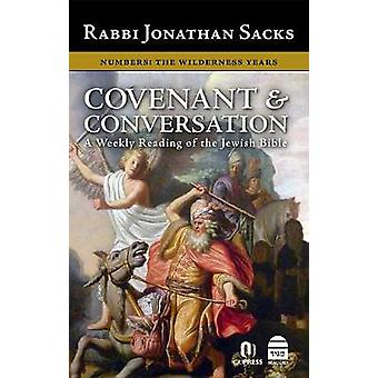 Covenant & Conversation Numbers - The Wilderness Years by Jonathan Sac