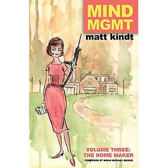 Mind MGMT - The Homemaker by Matt Kindt - 9781616553906 Book