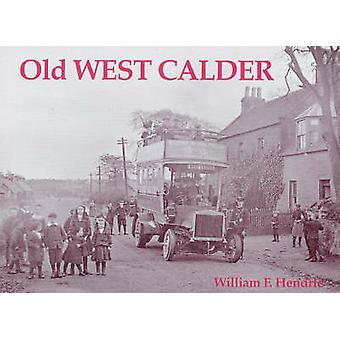 Old West Calder - Addiewell - Bellsquarry - Polbeth and Stoneyburn by