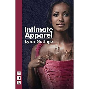 Intimate Apparel by Lynn Nottage - 9781848424371 Book