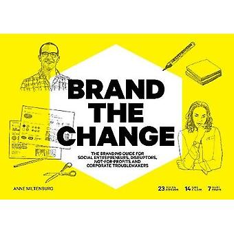 Brand the Change - The Branding Guide for social entrepreneurs - disru