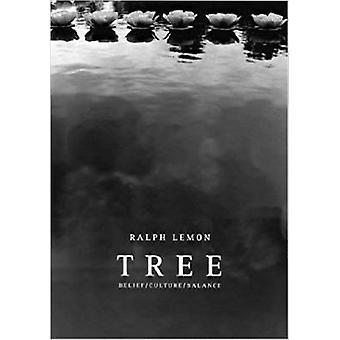 Tree - Belief /Culture/Balance by Ralph Lemon - 9780819566997 Book