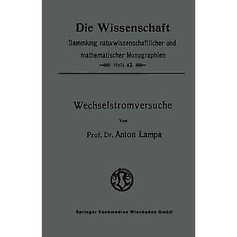Wechselstromversuche by Lampa & Anton
