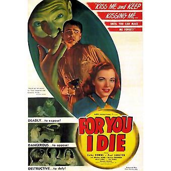 For deg dø jeg film plakat (11 x 17)