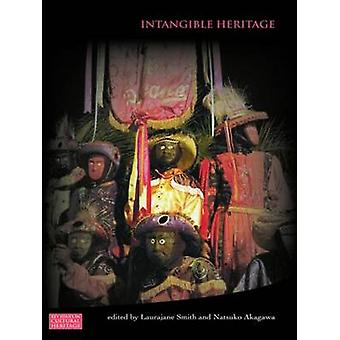 Intangible Heritage by Laurajane Smith & Natsuko Akagawa