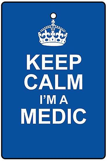 Keep Calm I'm A Medic Car Air Freshener