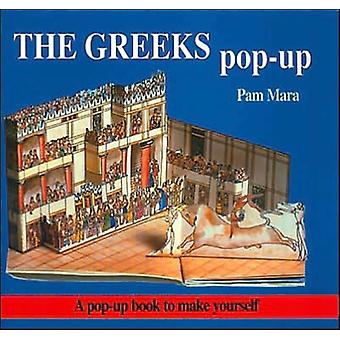 The Greeks Pop-up: Pop-up Book to Make Yourself (Ancient civilisations pop-ups) (Paperback) by Mara Pam Jenkins Gerald British Museum Publications