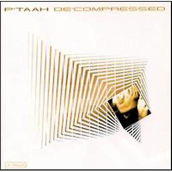 P'Taah - dekomprimerede [Vinyl] USA importerer