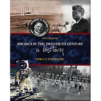 America in the Twentieth Century by James T. Patterson