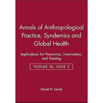 Annalen der anthropologische Praxis - Band 36 - Ausgabe 2 (36. Auflage