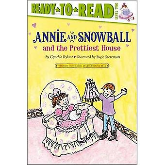 Annie and Snowball and the Prettiest House by Cynthia Rylant - Sucie