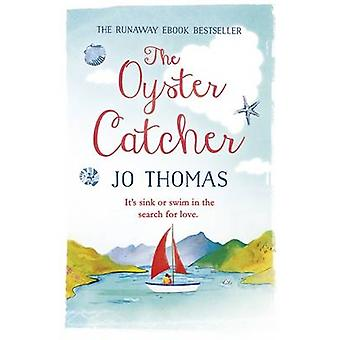 The Oyster Catcher by Jo Thomas - 9781472223685 Book
