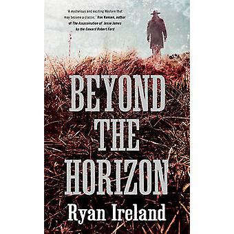 Más allá del horizonte por Ryan Irlanda - libro 9781780745992